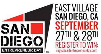 San Diego Entrepreneur Day 2013 Friday September 27 to Saturday September 28